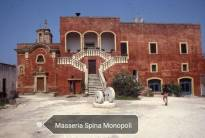 Masseria Spina - Monopoli